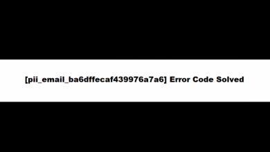 Photo of [pii_email_ba6dffecaf439976a7a6] Error Code Solved