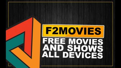 Photo of F2movies How to Watch and Download Movies  – Full Guidance