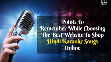 Photo of Points To Remember While Choosing The Best Website To Shop Hindi Karaoke Songs Online