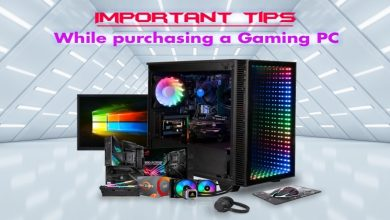 Photo of Important Tips While Purchasing A Gaming PC