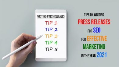 Photo of Tips on Writing Press Releases for SEO for Effective Marketing in the Year 2021